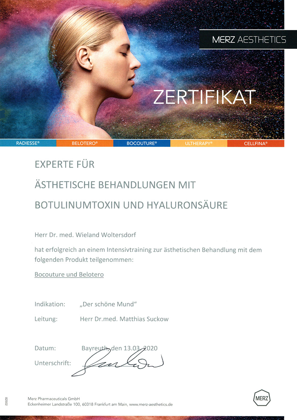 Dr. Woltersdorf: Experte für ästhetische Behandlung mit Botulinumtoxin und Hyaluronsäure (Zertifikat Merz Aesthetics 13.03.2020)